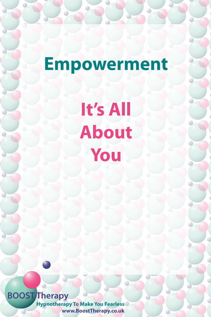 Empowerment - It's All about You